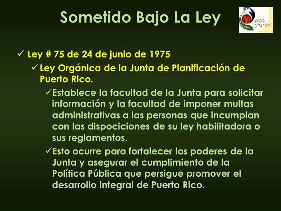 Sometido Bajo La Ley Ley # 75 de 24 de junio de 1975