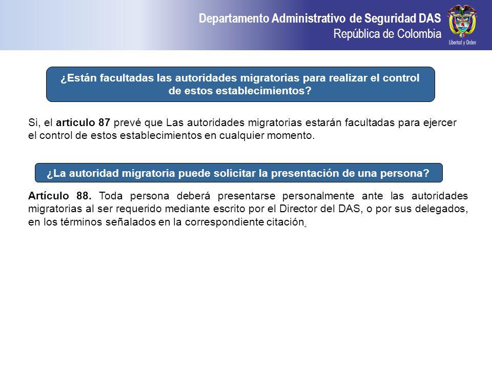 ¿Están facultadas las autoridades migratorias para realizar el control de estos establecimientos