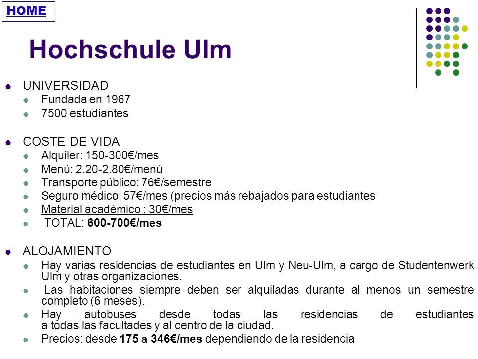 Hochschule Ulm UNIVERSIDAD COSTE DE VIDA ALOJAMIENTO HOME