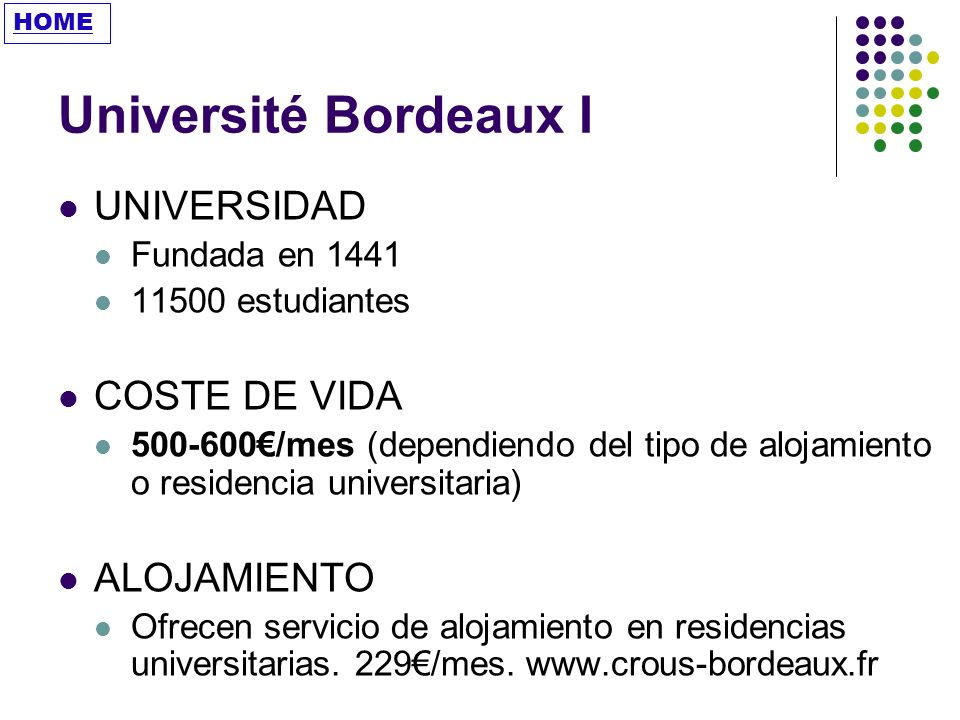 Université Bordeaux I UNIVERSIDAD COSTE DE VIDA ALOJAMIENTO