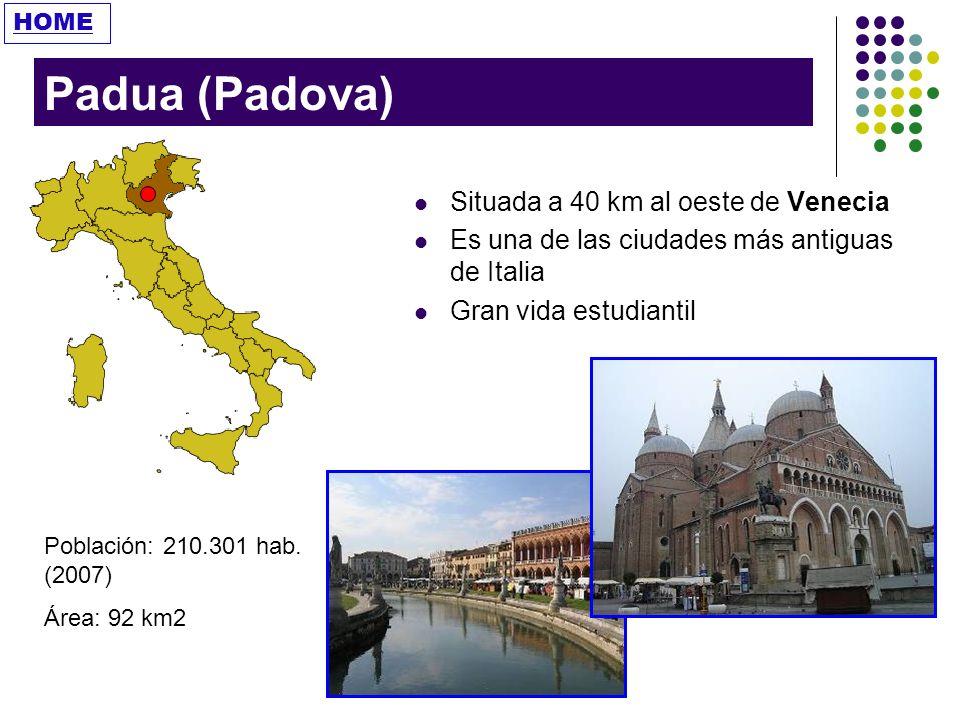 Padua (Padova) Situada a 40 km al oeste de Venecia