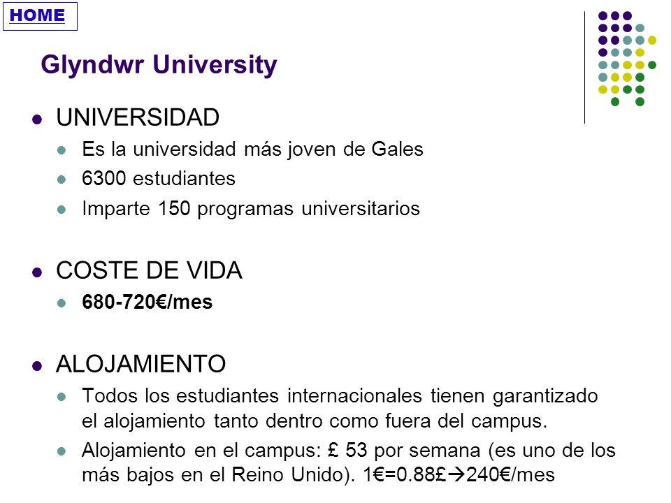 Glyndwr University UNIVERSIDAD COSTE DE VIDA ALOJAMIENTO