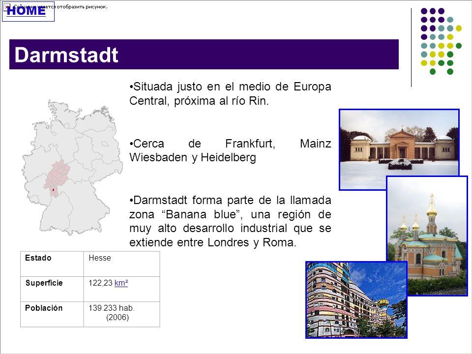 HOME Darmstadt. Situada justo en el medio de Europa Central, próxima al río Rin. Cerca de Frankfurt, Mainz Wiesbaden y Heidelberg.
