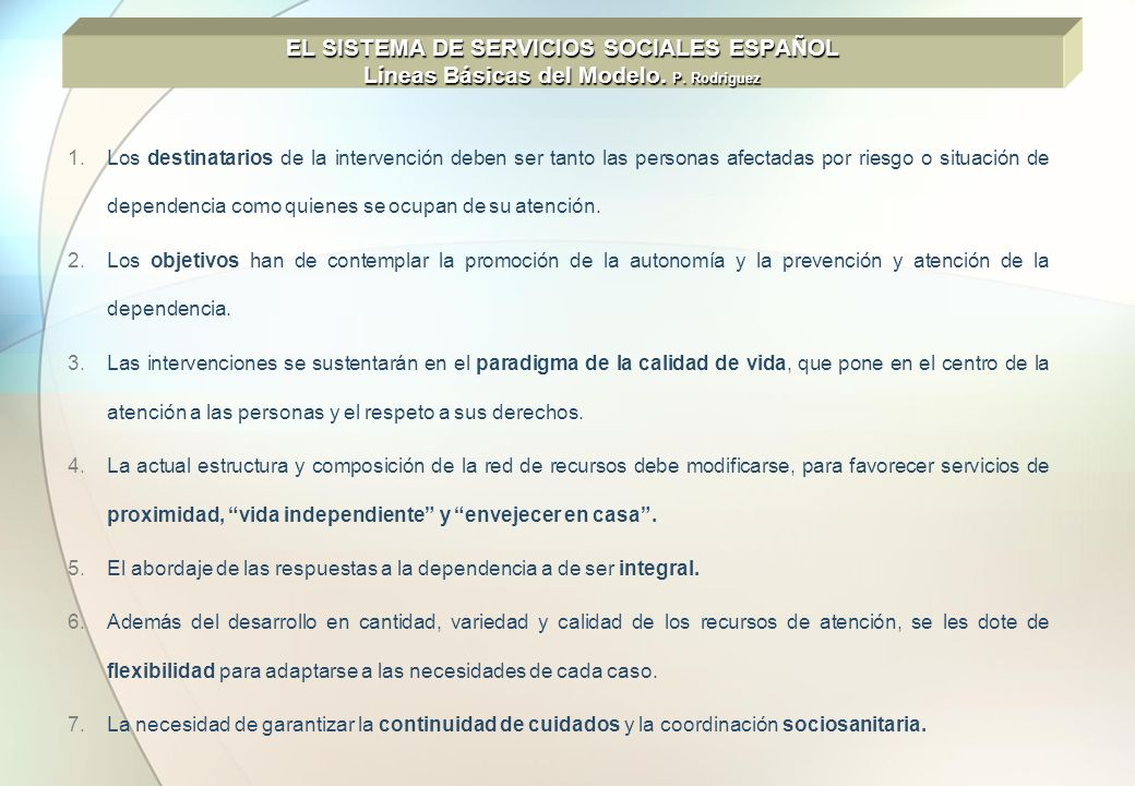 EL SISTEMA DE SERVICIOS SOCIALES ESPAÑOL Líneas Básicas del Modelo. P