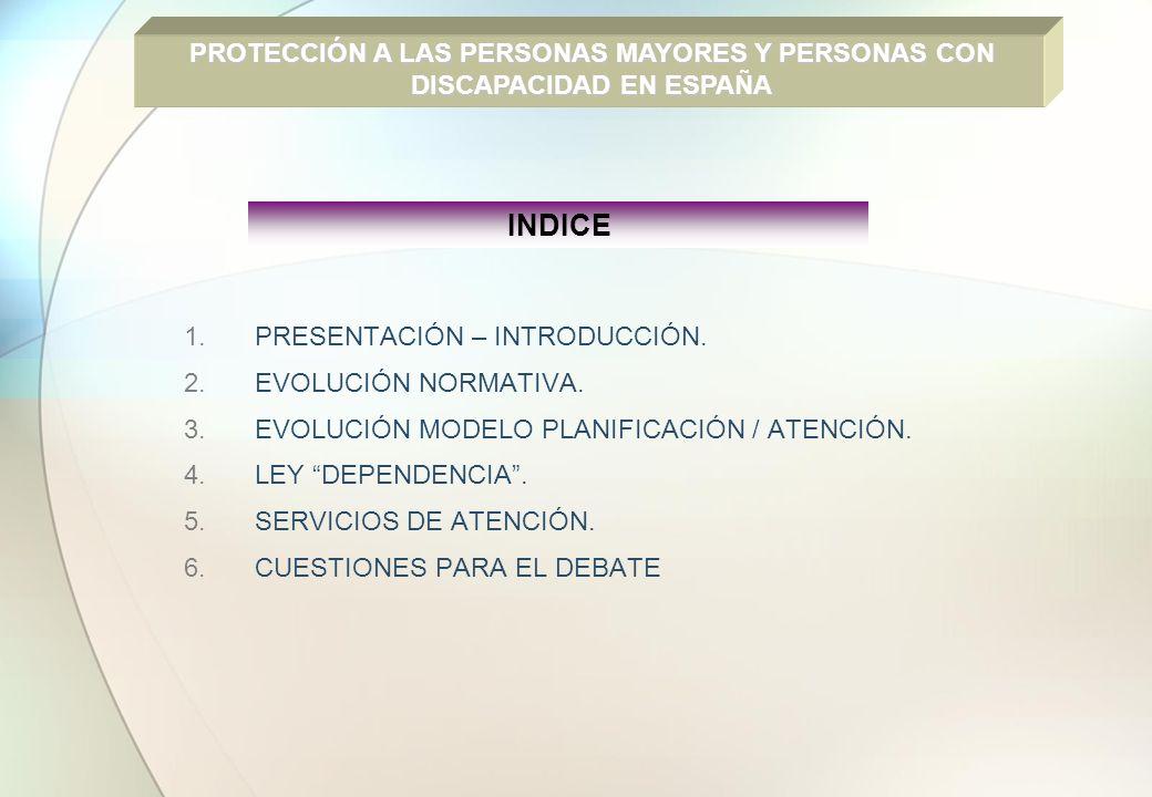 PROTECCIÓN A LAS PERSONAS MAYORES Y PERSONAS CON DISCAPACIDAD EN ESPAÑA