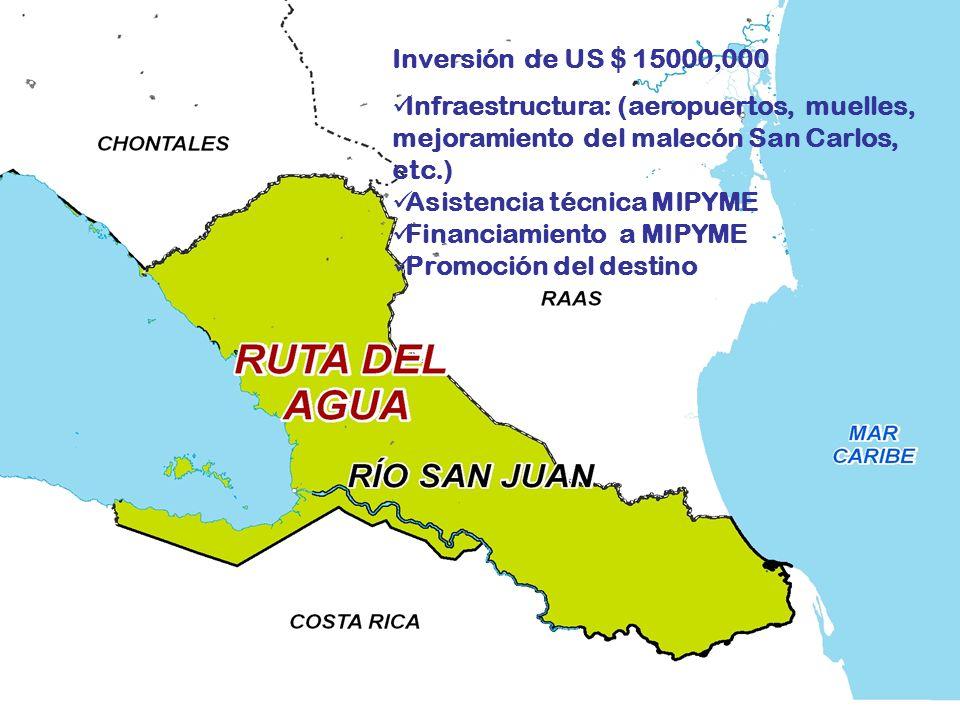 Inversión de US $ 15000,000 Infraestructura: (aeropuertos, muelles, mejoramiento del malecón San Carlos, etc.)