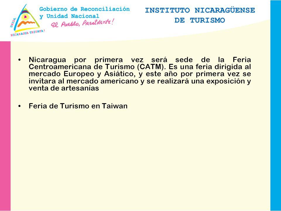 Nicaragua por primera vez será sede de la Feria Centroamericana de Turismo (CATM). Es una feria dirigida al mercado Europeo y Asiático, y este año por primera vez se invitara al mercado americano y se realizará una exposición y venta de artesanías