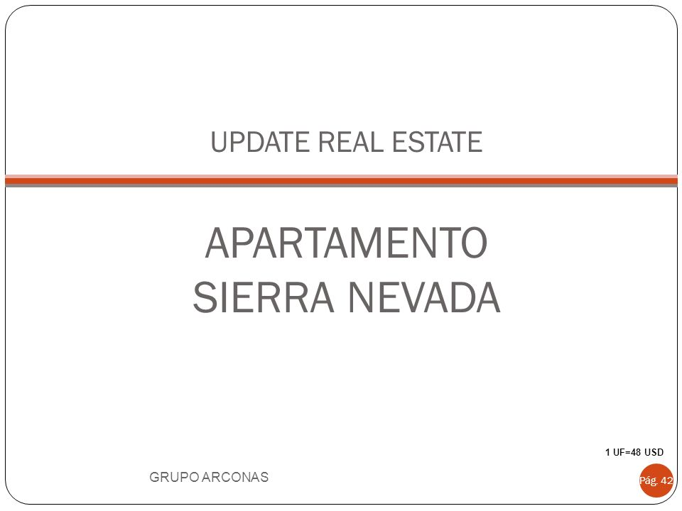 UPDATE REAL ESTATE APARTAMENTO SIERRA NEVADA