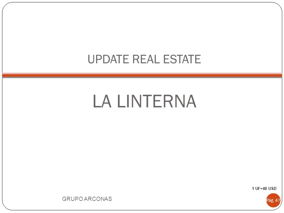 UPDATE REAL ESTATE LA LINTERNA