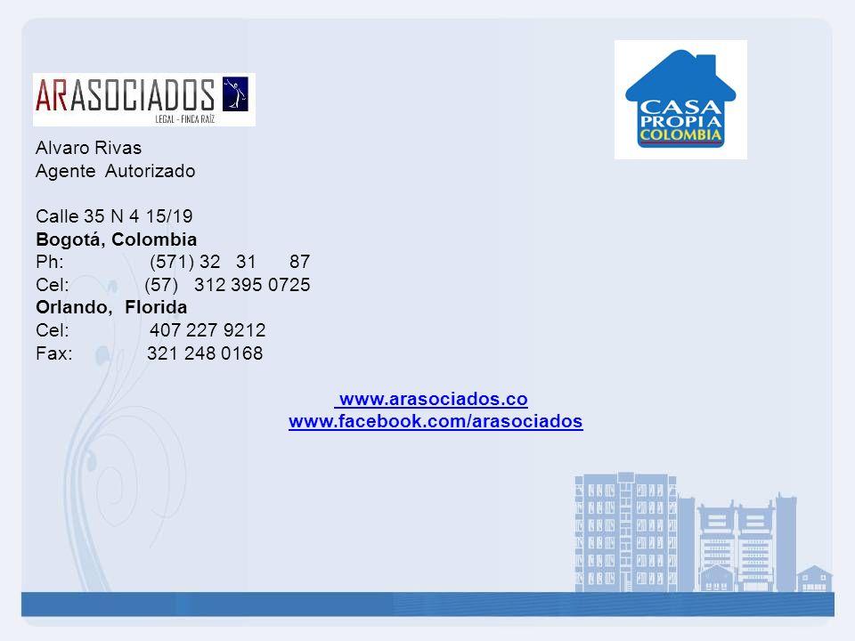 Alvaro Rivas Agente Autorizado. Calle 35 N 4 15/19. Bogotá, Colombia. Ph: (571) 32 31 87.