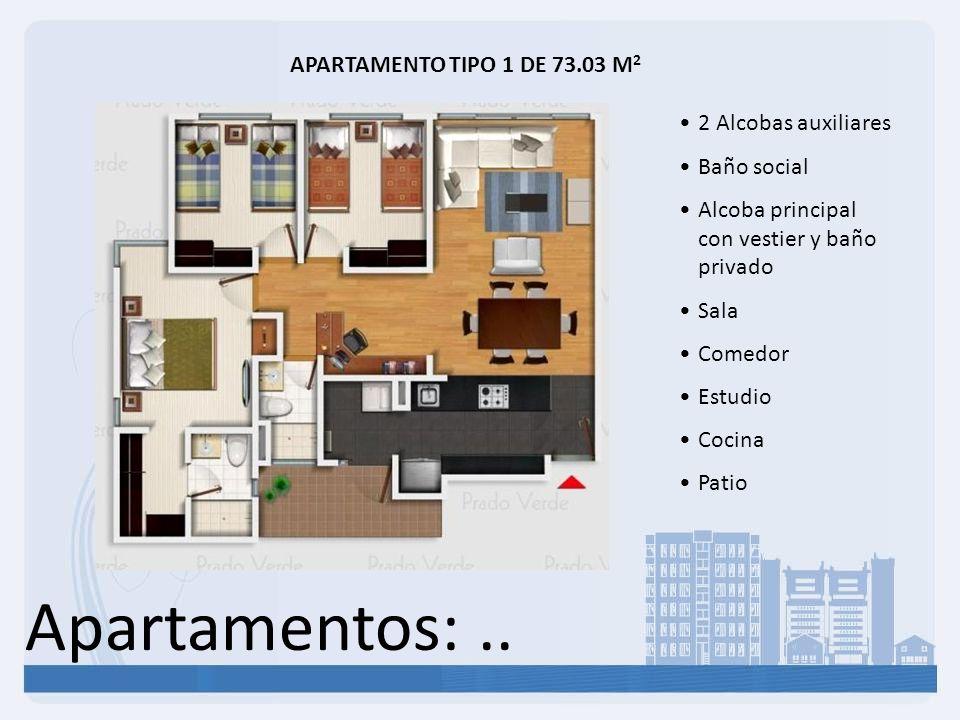 Apartamentos: .. APARTAMENTO TIPO 1 DE 73.03 M2 2 Alcobas auxiliares
