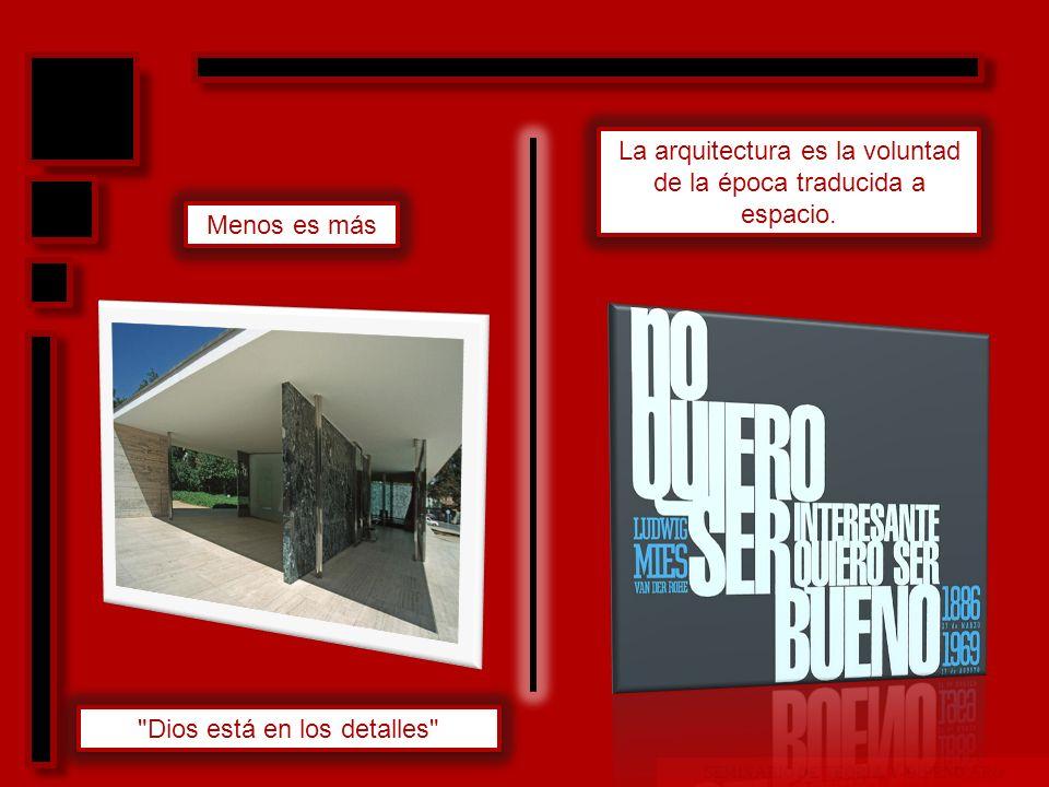 La arquitectura es la voluntad de la época traducida a espacio.