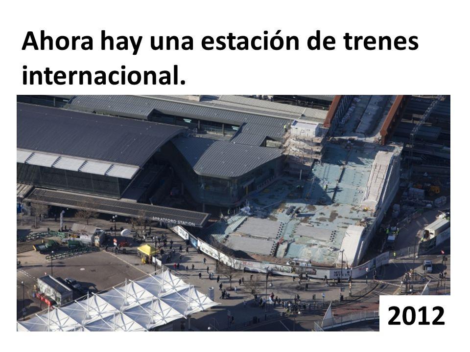 Ahora hay una estación de trenes internacional.