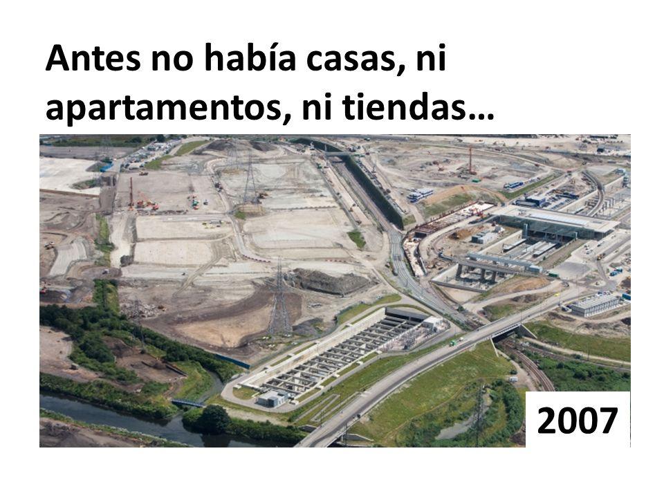 Antes no había casas, ni apartamentos, ni tiendas…