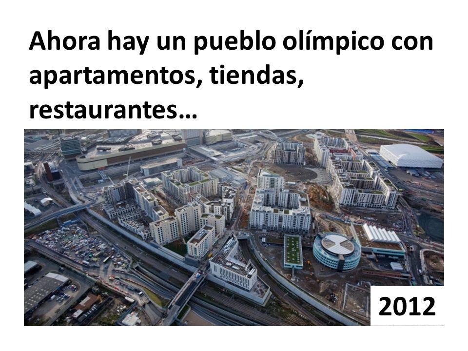 Ahora hay un pueblo olímpico con apartamentos, tiendas, restaurantes…