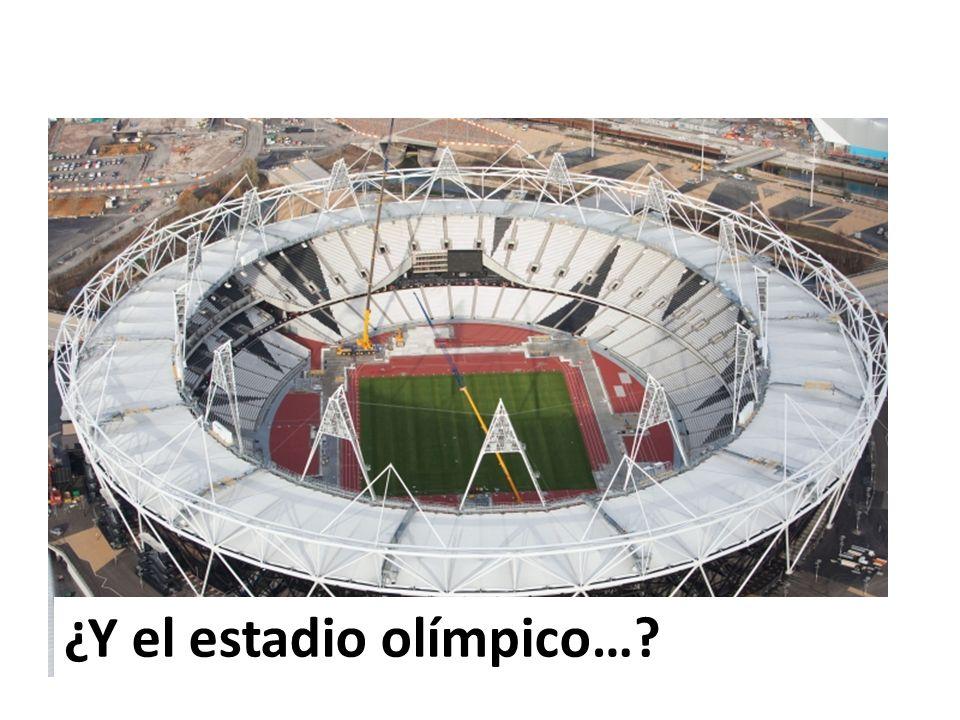 ¿Y el estadio olímpico…