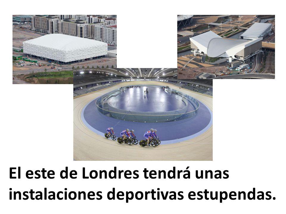 El este de Londres tendrá unas instalaciones deportivas estupendas.