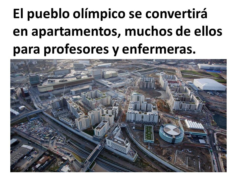 El pueblo olímpico se convertirá en apartamentos, muchos de ellos para profesores y enfermeras.