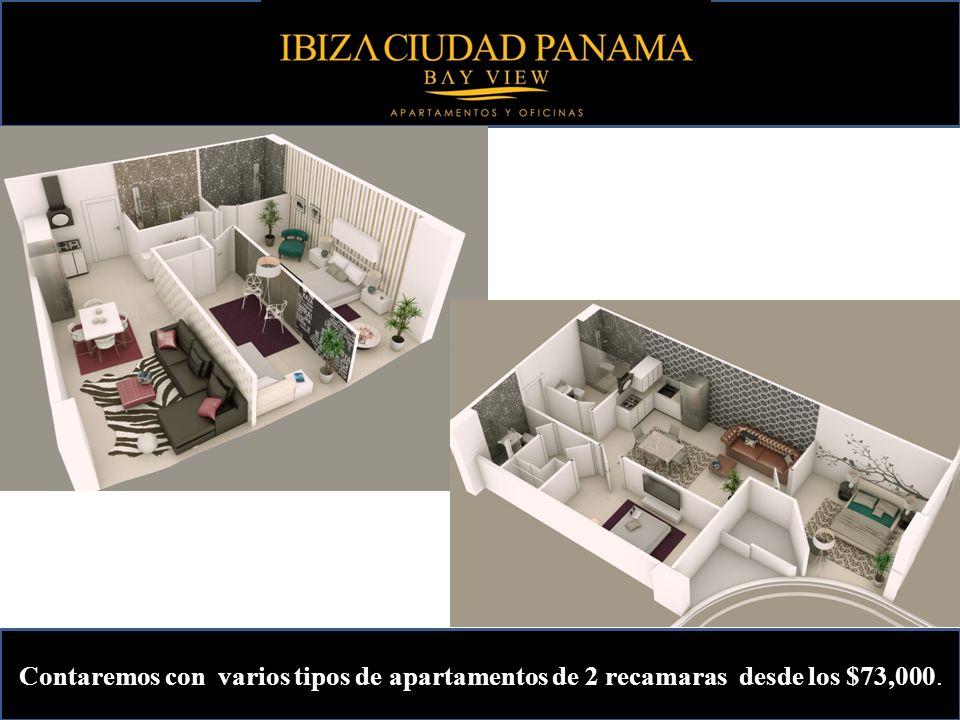 Contaremos con varios tipos de apartamentos de 2 recamaras desde los $73,000.