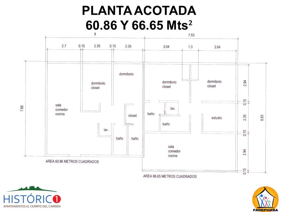 PLANTA ACOTADA 60.86 Y 66.65 Mts²