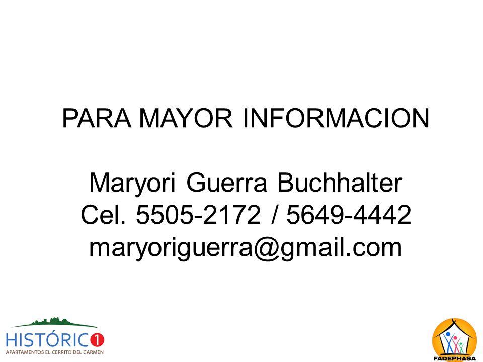 PARA MAYOR INFORMACION Maryori Guerra Buchhalter