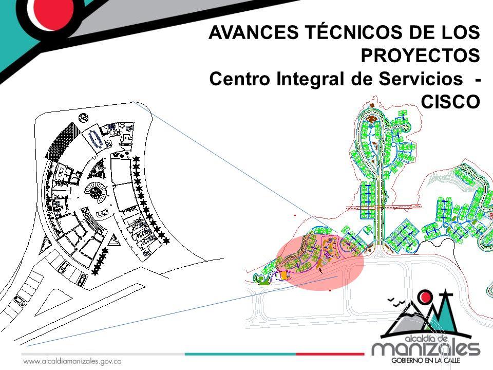 | AVANCES TÉCNICOS DE LOS PROYECTOS