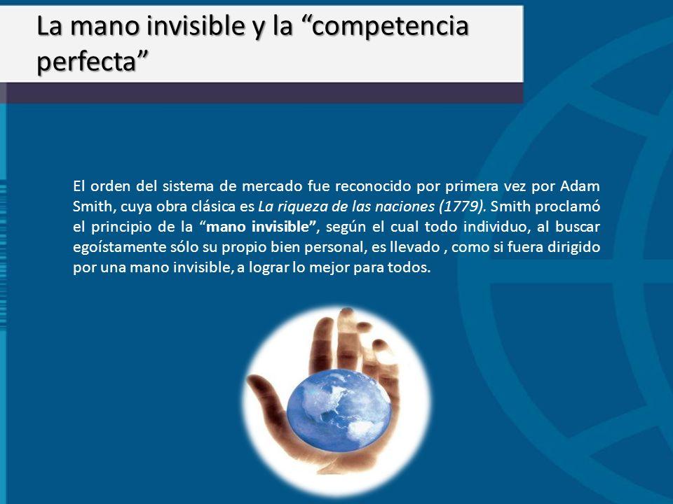 La mano invisible y la competencia perfecta