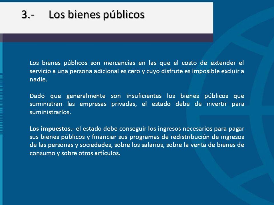3.- Los bienes públicos