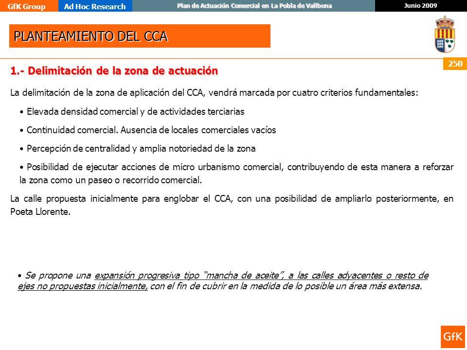 PLANTEAMIENTO DEL CCA 1.- Delimitación de la zona de actuación