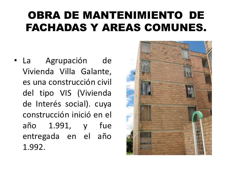 OBRA DE MANTENIMIENTO DE FACHADAS Y AREAS COMUNES.