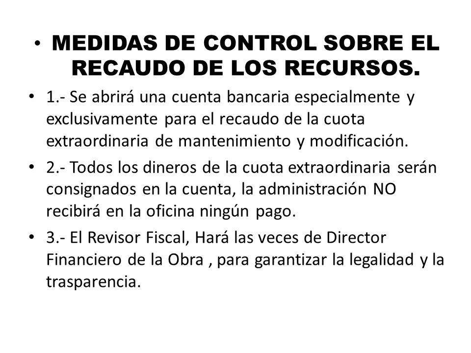MEDIDAS DE CONTROL SOBRE EL RECAUDO DE LOS RECURSOS.