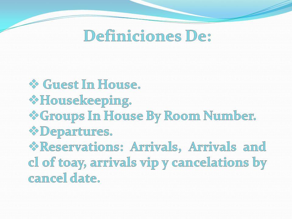 Definiciones De: Guest In House. Housekeeping.