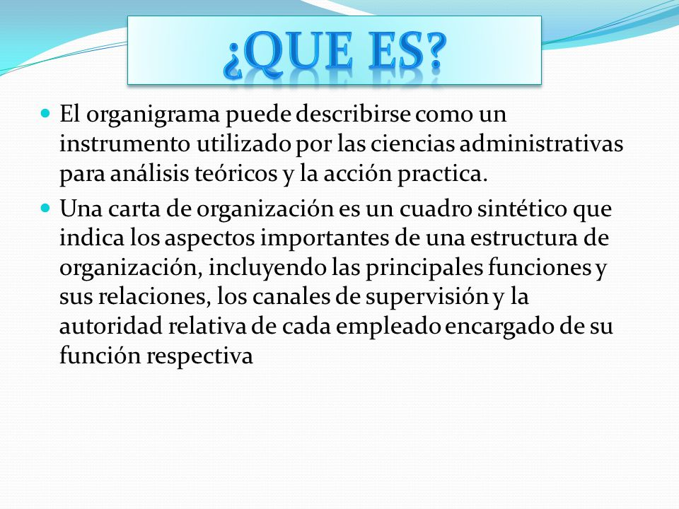 ¿Que es El organigrama puede describirse como un instrumento utilizado por las ciencias administrativas para análisis teóricos y la acción practica.