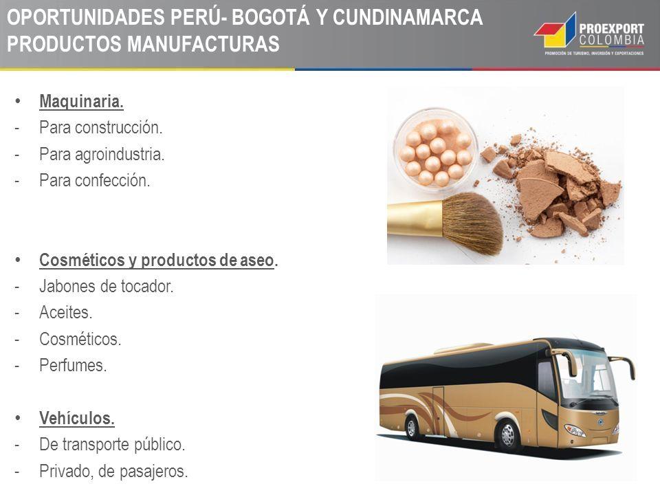 OPORTUNIDADES PERÚ- BOGOTÁ Y CUNDINAMARCA PRODUCTOS MANUFACTURAS