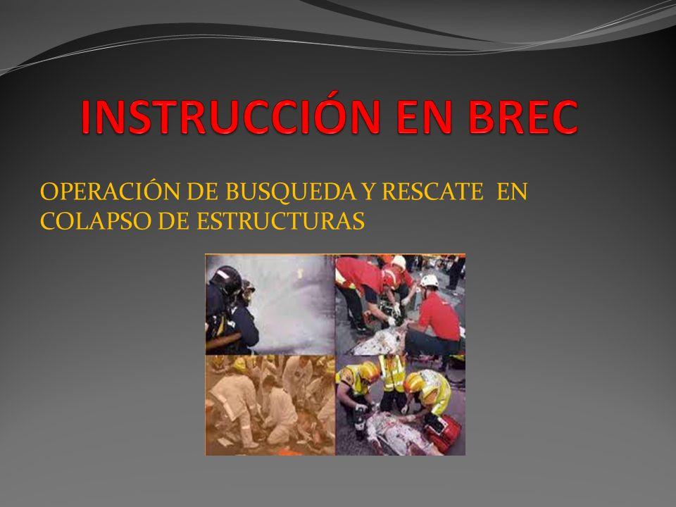 OPERACIÓN DE BUSQUEDA Y RESCATE EN COLAPSO DE ESTRUCTURAS