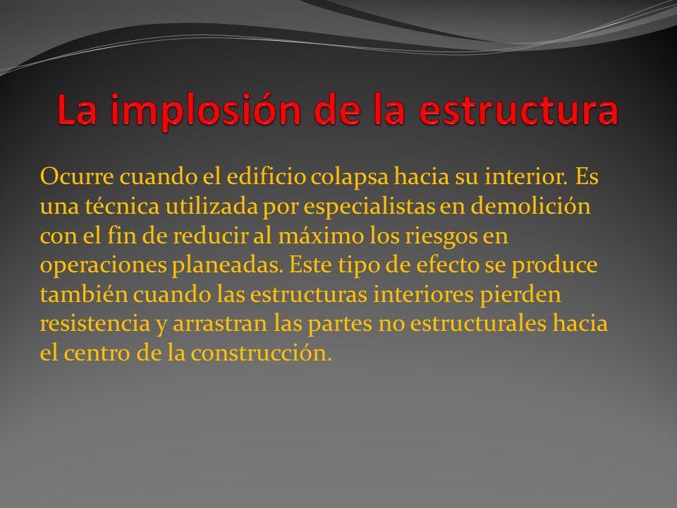 La implosión de la estructura