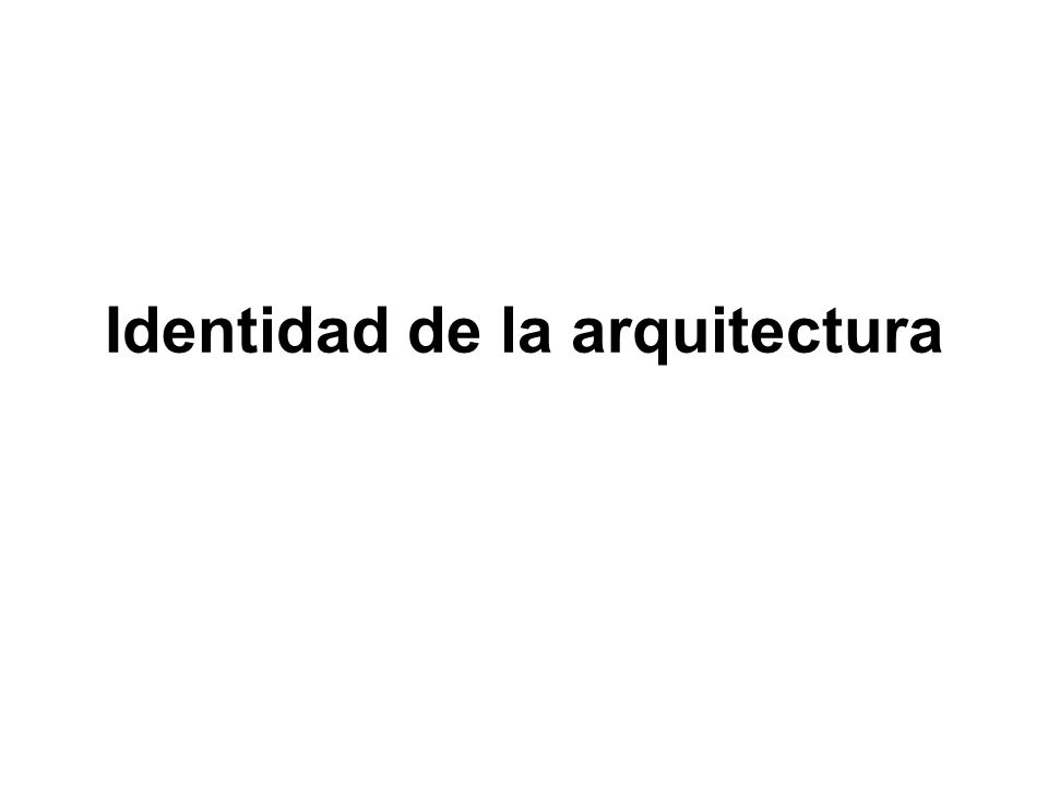 Identidad de la arquitectura