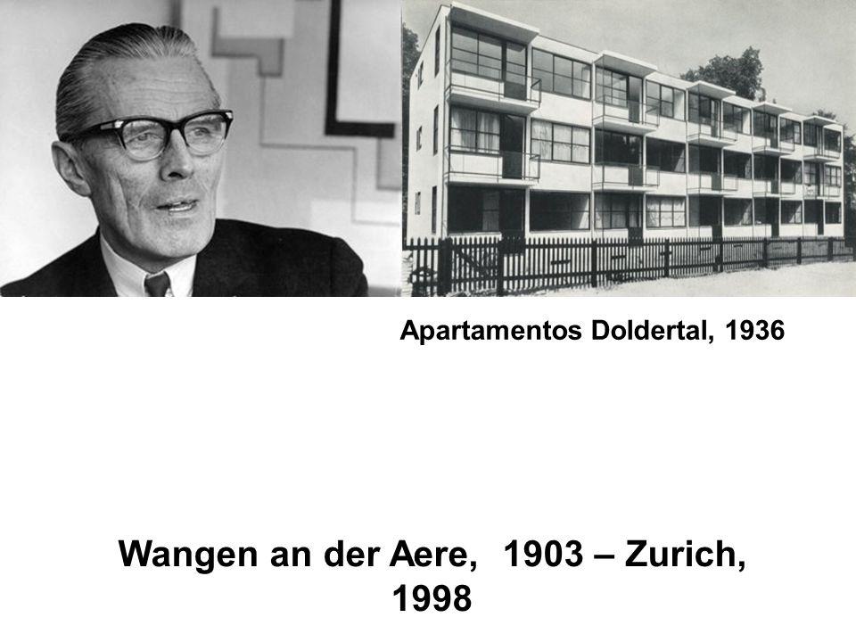 Apartamentos Doldertal, 1936 Wangen an der Aere, 1903 – Zurich, 1998