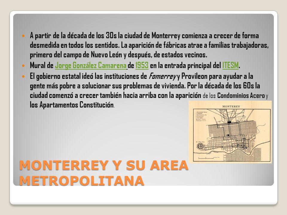 MONTERREY Y SU AREA METROPOLITANA