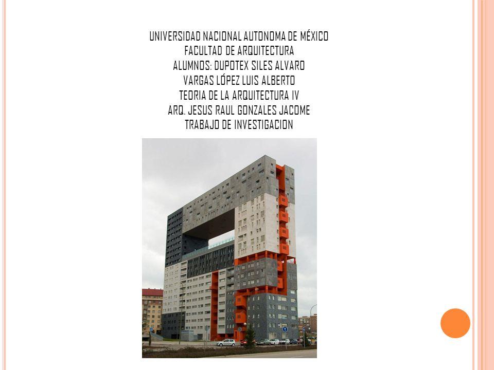 UNIVERSIDAD NACIONAL AUTONOMA DE MÉXICO FACULTAD DE ARQUITECTURA
