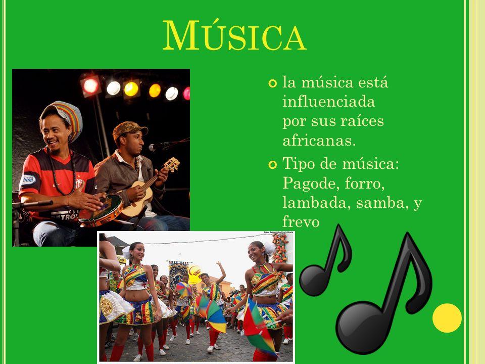Música la música está influenciada por sus raíces africanas.