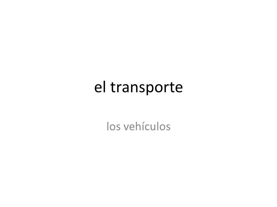 el transporte los vehículos