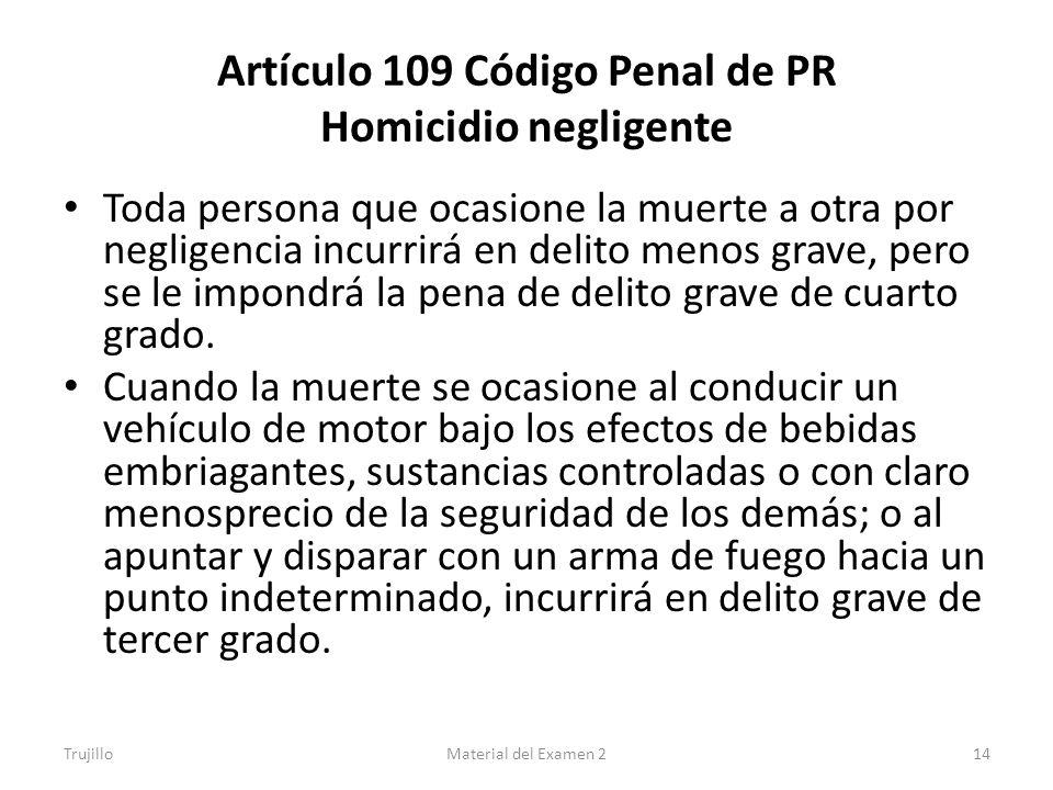 Artículo 109 Código Penal de PR Homicidio negligente