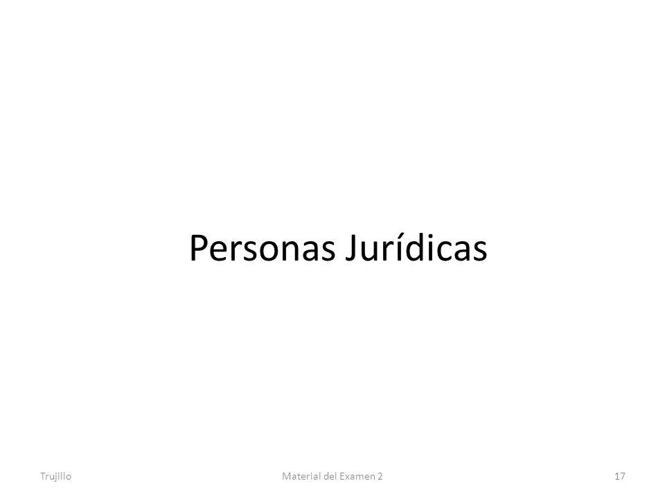 Personas Jurídicas Trujillo Material del Examen 2