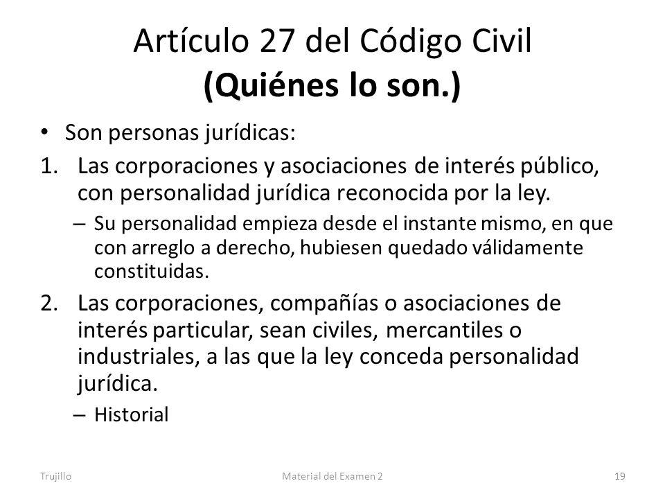 Artículo 27 del Código Civil (Quiénes lo son.)