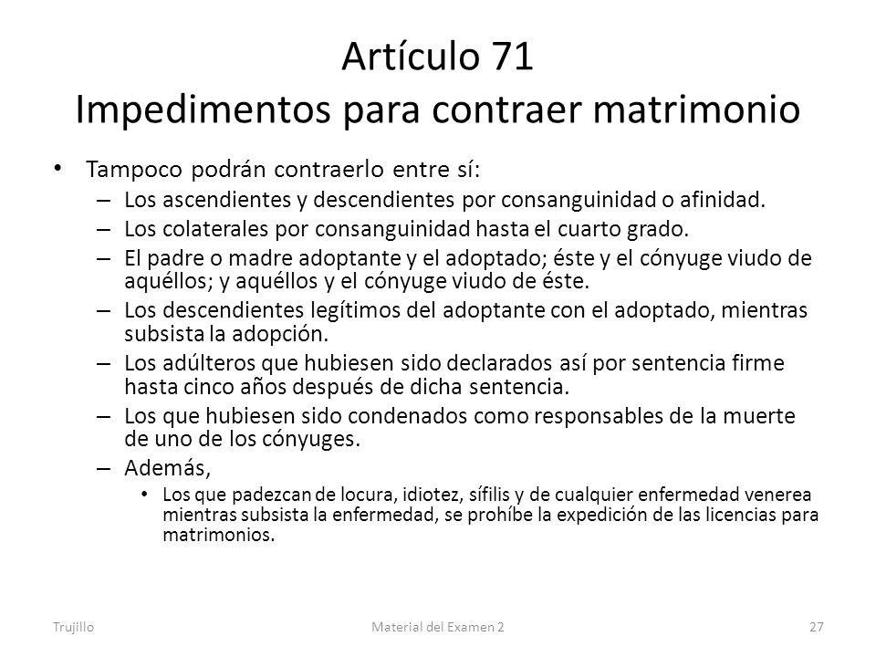 Artículo 71 Impedimentos para contraer matrimonio