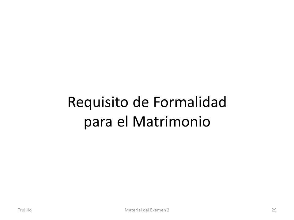 Requisito de Formalidad para el Matrimonio