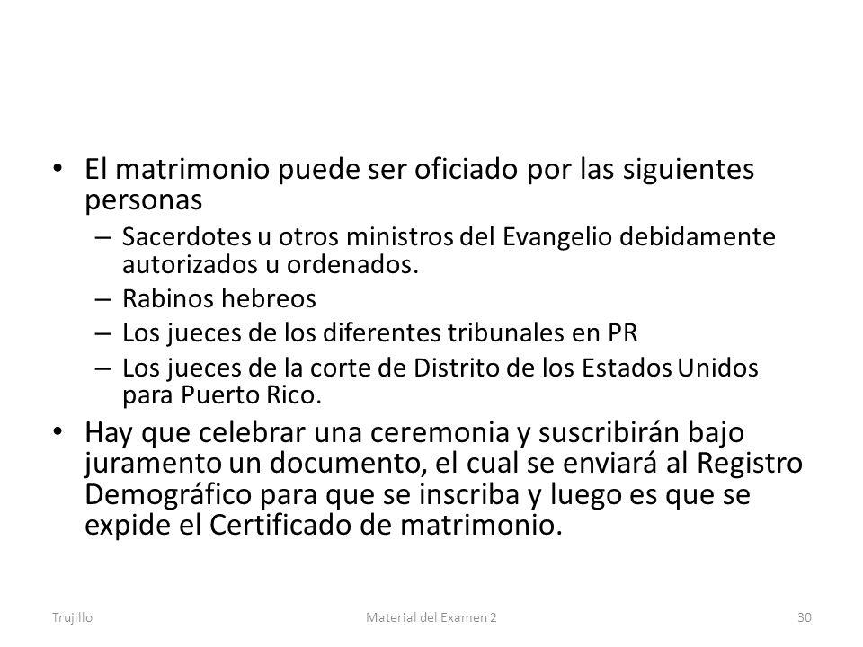 El matrimonio puede ser oficiado por las siguientes personas