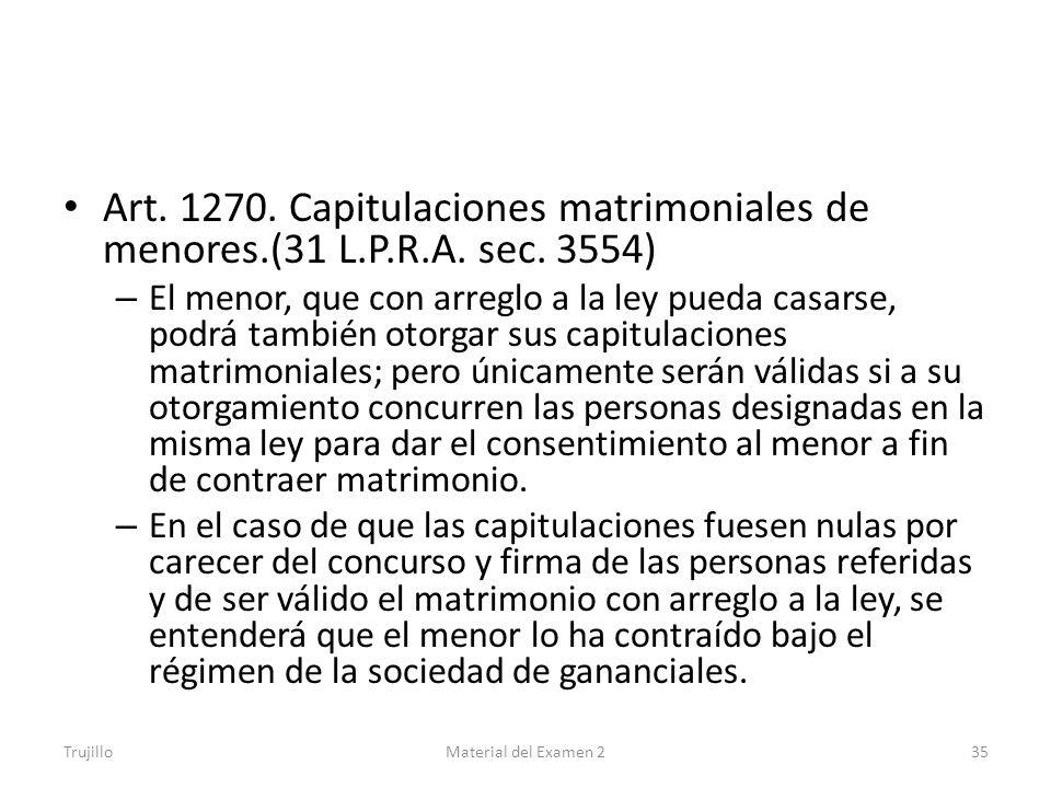 Art. 1270. Capitulaciones matrimoniales de menores.(31 L.P.R.A. sec. 3554)