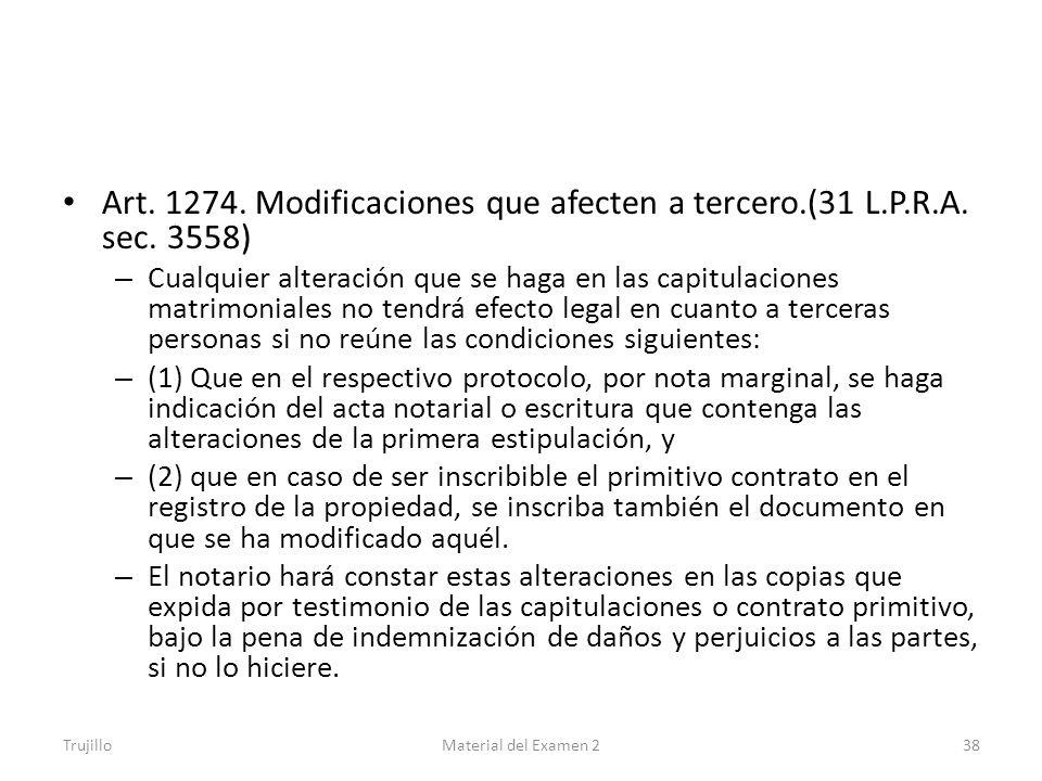 Art. 1274. Modificaciones que afecten a tercero. (31 L. P. R. A. sec